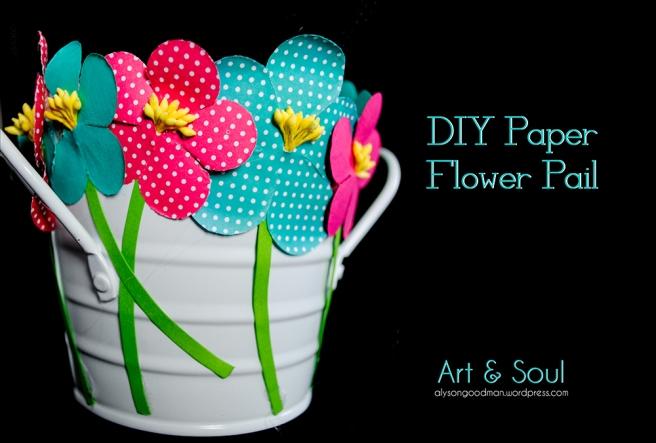 paper, flower, flowers, paper flower, paper flowers, pail, spring, DIY, craft, crafting, art